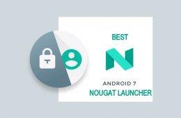 Best Nougat Launcher