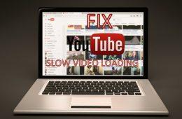 YouTube slow video loading