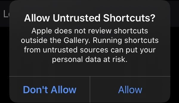 Allow Untrusted Shortcuts Confirmation