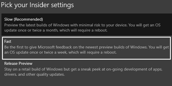 Select Fast Settings - Windows Insider Settings