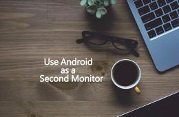 Use Android as a Second Monitor